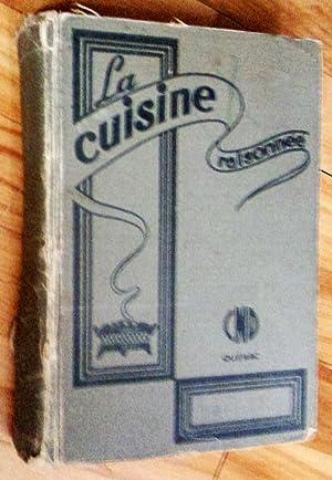 La Cuisine raisonnée, cinquième édition revue, augmentée: Congrégation Notre-Dame