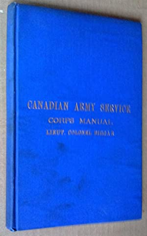 Manual for use by The Canadian Army: Biggar, J. Lyons