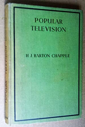 Popular Television: Up-to-date Principles and Practice explained in Simple Language