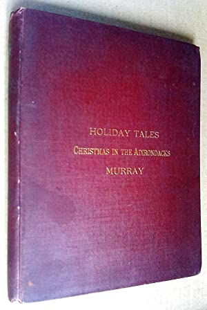 Holiday Tales. Christmas in the Adirondacks