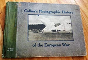 COLLIER'S PHOTOGRAPHIC HISTORY OF THE EUROPEAN WAR: REYNOLDS, Francis J.;