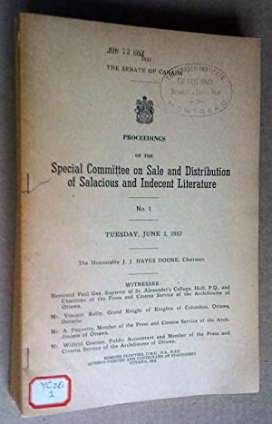 The senate of Canada: Proceedings of the Special Committee on Sale and Distribution of salacious ...