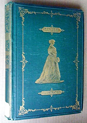 LUCILE with Twenty-Four Illustrations by George Du: Meredith, Owen ;