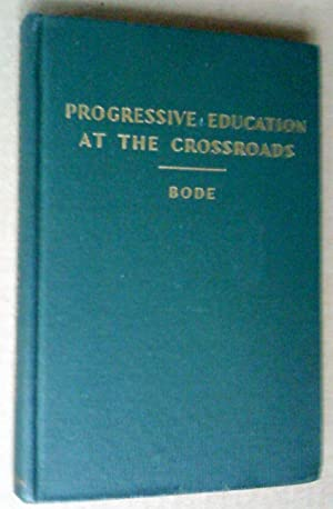 Progressive Education at the Crossroads