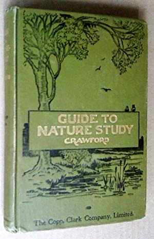 GUIDE TO NATURE-STUDY - FOR THE USE OF TEACHERS