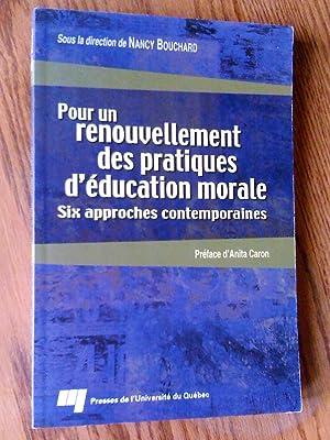 Pour un renouvellement des pratiques d'education morale: Bouchard, nancy (sous