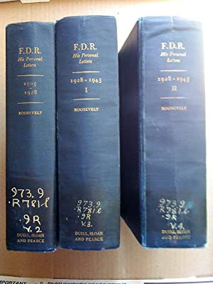 F. D. R.: His Personal Letters 1905-1928 and 1928-1945, I and II (3 volumes)