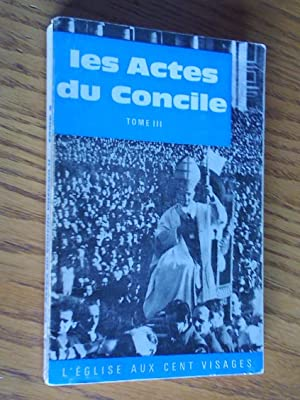 Les Actes du Concile Vatican II. Textes