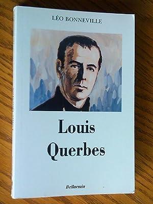 Louis Querbes: Fondateur des Clercs de Saint-Viateur: Bonneville, Léo