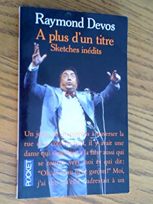 À plus d'un titre: sketches inédits
