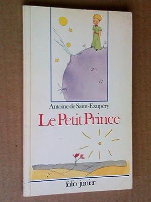 Le Petit Prince, avec les dessins de: Saint-Exupéry, Antoine de