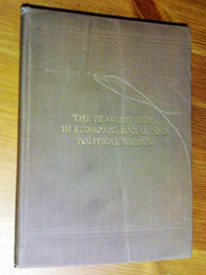 The Reader Guide in Economic, Social and Political Science beeing a classified bibliography, amer...