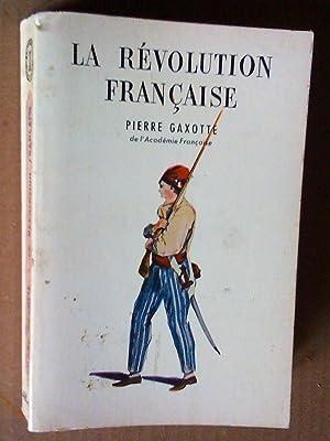 La Révolution française: gaxotte, pierre