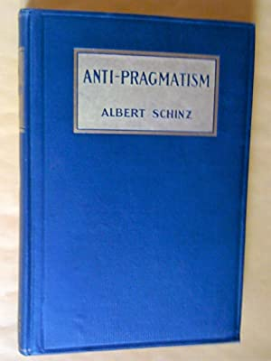 Anti-pragmatism An Examination Into The Respective Rights Of Intellectual Aristocracy And Social ...