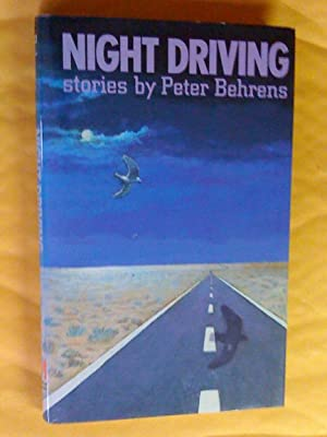Night Driving: Stories: Behrens, Peter
