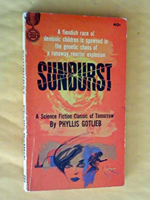 Sunburst: a science fiction classic of tomorrow