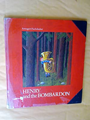 HENRY AND THE BOMBARDON
