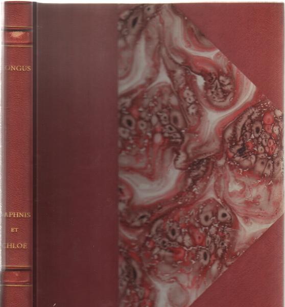 Les pastorales de Longus ou Daphnis et Chloé. Traduction de Jacques Amyot, revue, corrigée, complétée, de nouveau refaite en grande partie par Paul-L 121pp. Très Bon Etat ,
