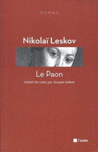 Le Paon - Leskov Nikolaï, Imbert Jacques