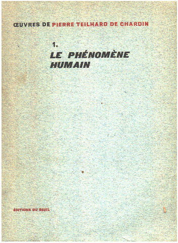 OEuvres. Tome 1 - Le phénomène humain.