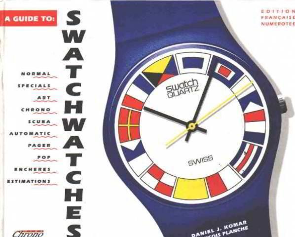 Swatchwatches by Komar Daniel/ Planche François: Ed chrono