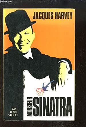 Monsieur Sinatra: Harvey, Jacques
