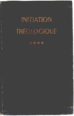 Initiation theologique/ tome 4 : l'économie du: Un Groupe De