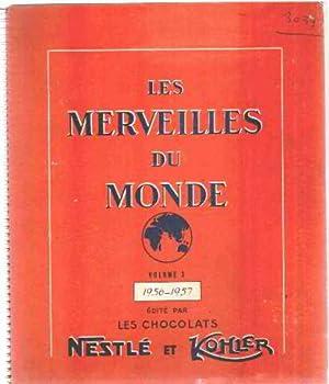 Les merveilles du monde/ volume 3: Album Nestle Et