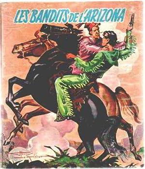 Les bandits de l'arizona / illustrations de: Aimard Gustave