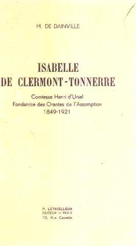Isabelle de clermont-tonnerre comtesse henri d'ursel fondatrice: De Dainville