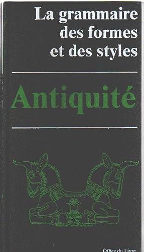 La Grammaire des formes et des styles: Pierre Amiet, Christiane