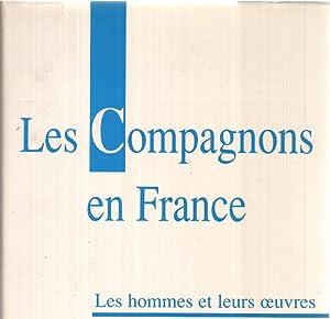LES COMPAGNONS EN FRANCE ET EN EUROPE,TOME: CARNY Lucien/VERGEZ Raoul/DE