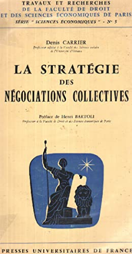 La strategie des negociations collectives