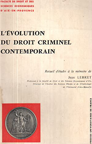 L'evolution du droit criminel contemporain