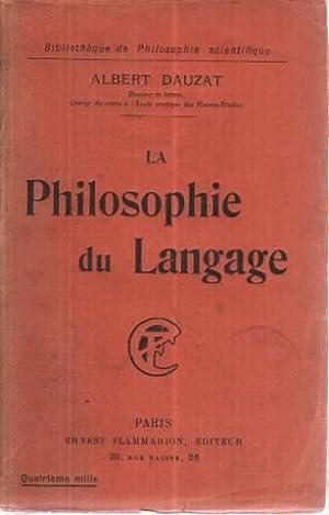 La philosophie du langage: Dauzat Albert