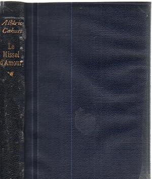 Le missel d'amour / preface de paul: Cahuet Alberic