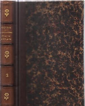 L'angleterre et la vie anglaise/ tome 3: Esquiros Alphonse