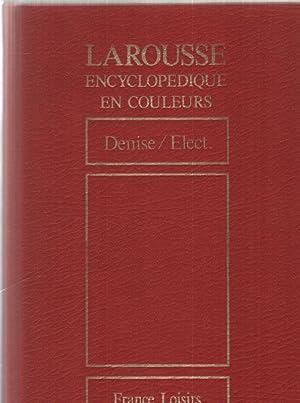 Larousse encyclopédique en couleurs Tome 7 denise: Larousse