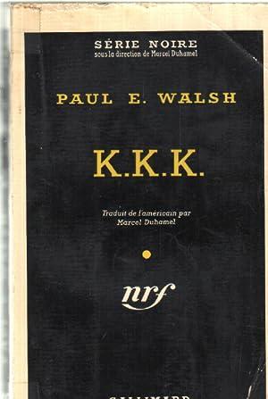 K.K.K. / série noire n°423: E.walsh Paul
