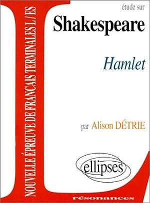 Shakespeare, Hamlet: Détrie Alison