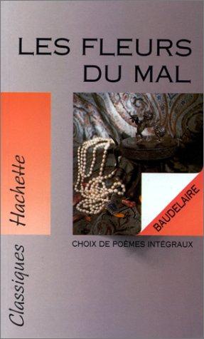 Les Fleurs du Mal: Baudelaire Charles