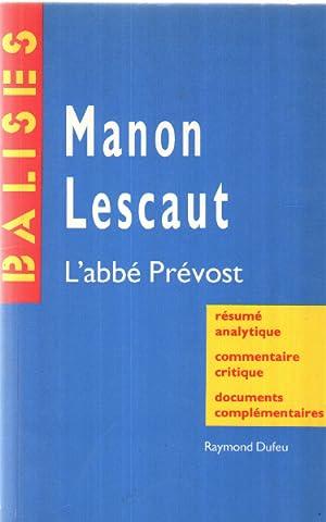 Manon Lescaut, l'abbé Prévost: Dufeu Raymond