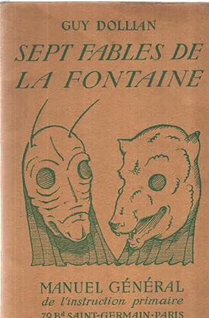 Sept fables de la fontaine. manuel général: Dollian Guy
