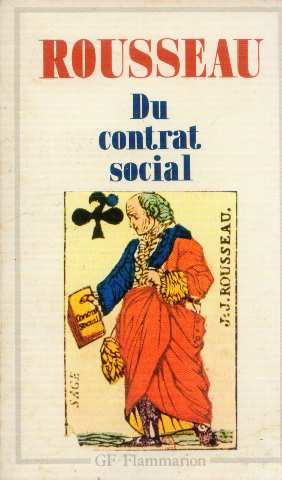 Du contrat social: Rousseau Jean-Jacques