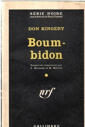 Boum -bidon / série noire n° 646: Kingery Don