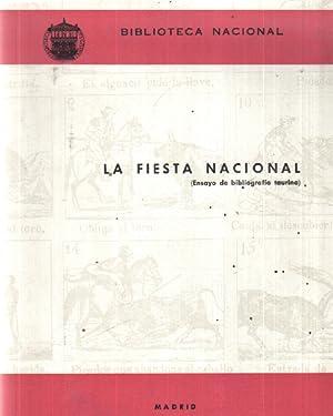 La fiesta national ( ensayo de bibliografia: Biblioteca Nacional