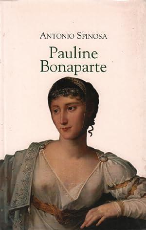 Pauline Bonaparte : Princesse Borghèse: Spinosa Antonio, Boudard