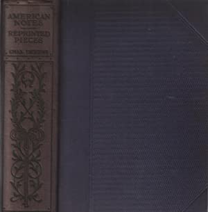 American notes-reprinted pieces /illustrated by charles pear's: Dickens Charles