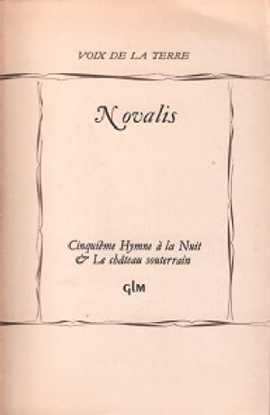 Cinquième hymne à la nuit &le chateau: Novalis