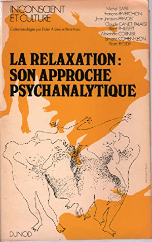 La Relaxation Son Approche Psychanalytique